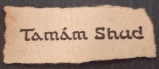 scrap of paper, with its distinctive font, found hidden in the dead man's trousers.