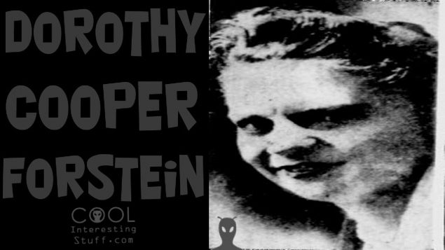 The Strange Disappearance of Dorothy Forstein