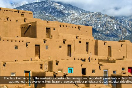 Strange facts about the mysterious Taos Hum